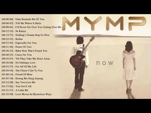 MYMP Ultimate Collection NONSTOP Love Songs 2018 - Best OPM Tagalog