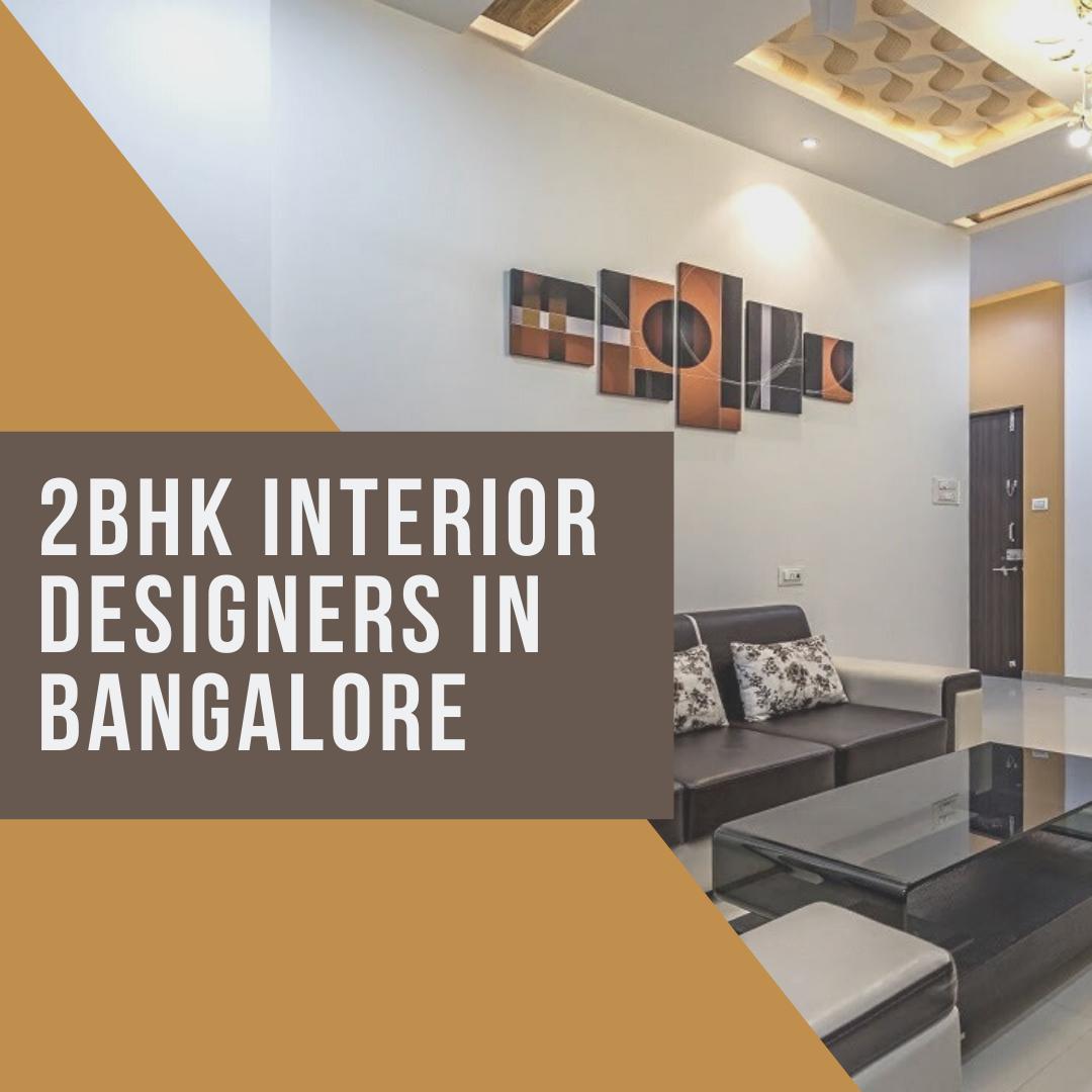 2BHK Interior Designers In Bangalore In 2020