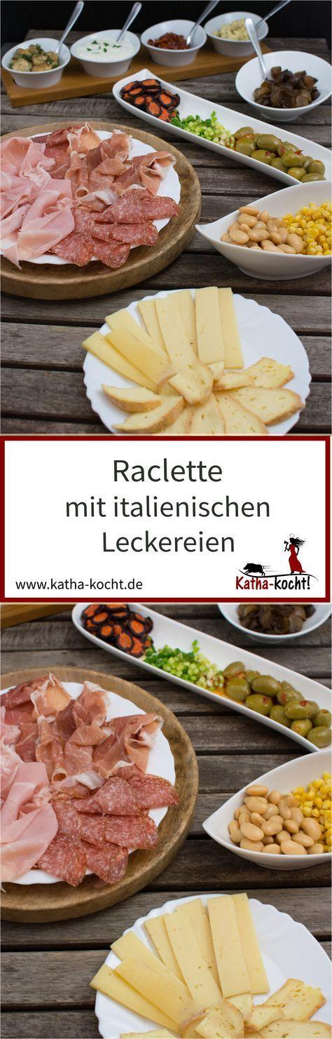 Italienisches Raclette - Katha-kocht!