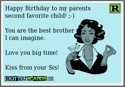Pin By Jeanette Presti On Just For A Laugh Happy Birthday Brother Birthday Brother Funny Little Brother Quotes