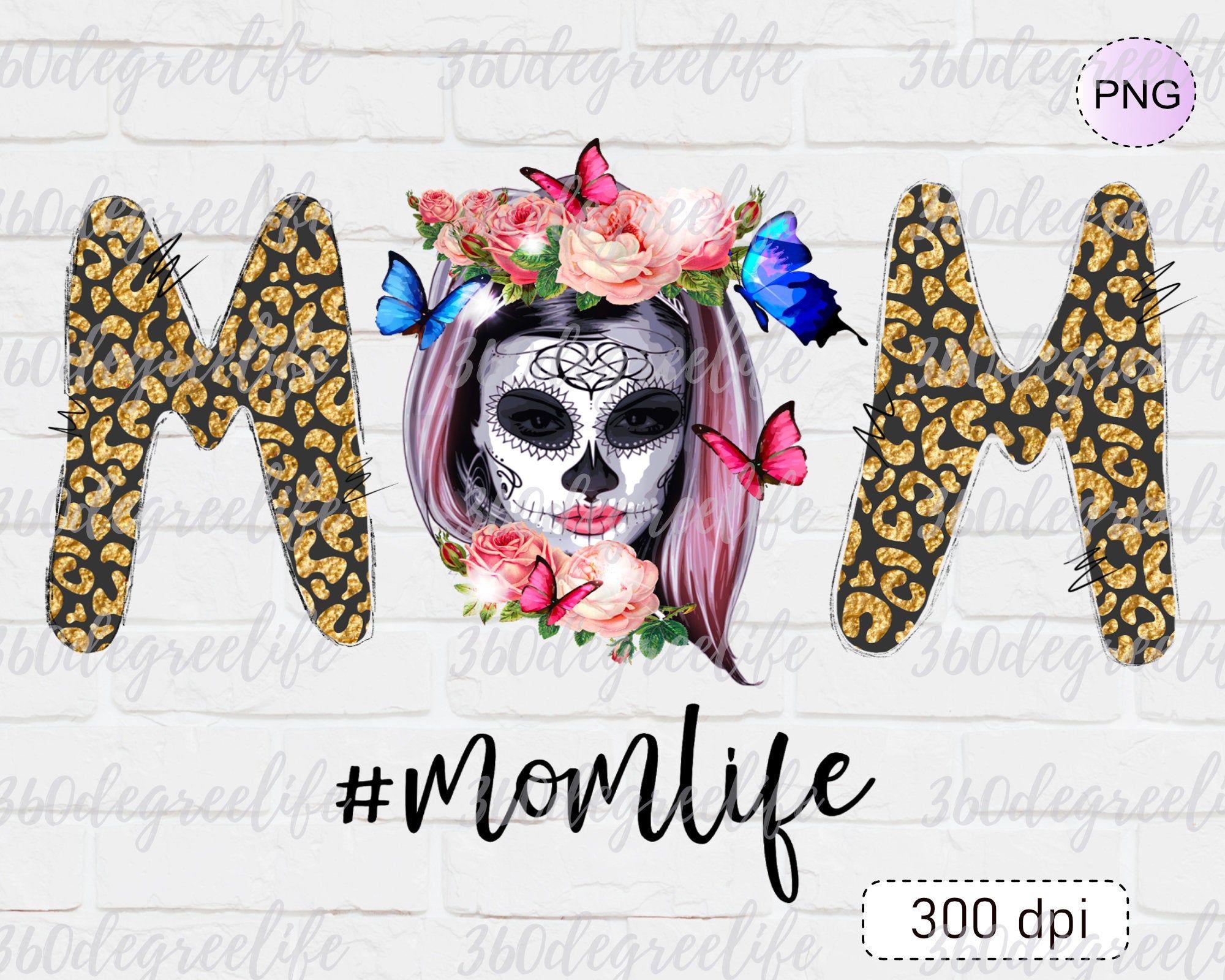 Mom Life Skull Sublimation Downloads Leopard Gold Glitter Etsy Halloween Floral Sublime Floral Design