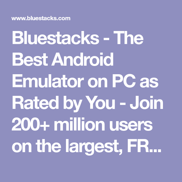 download bluestacks android emulator for pc and mac