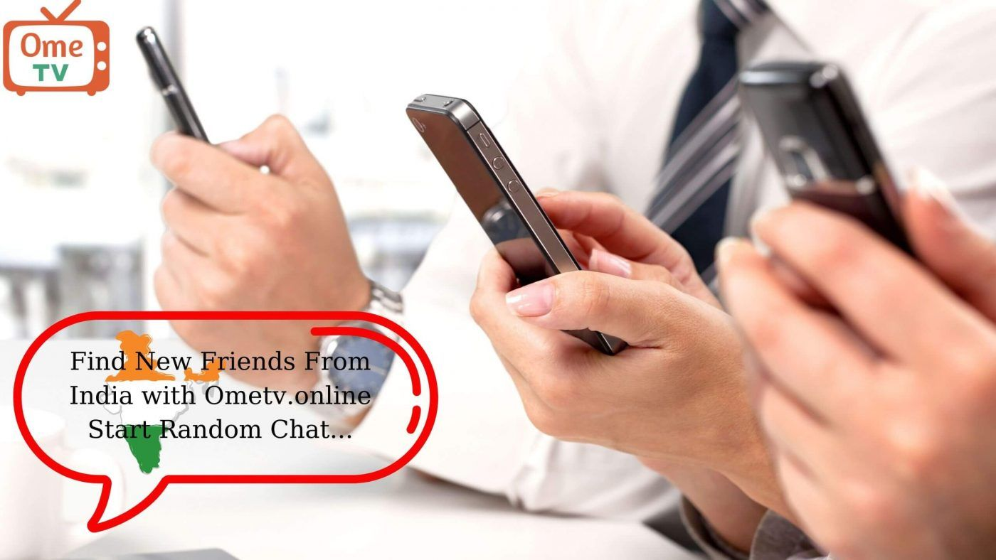 India Random Video Chat on Ometv   Finding new friends