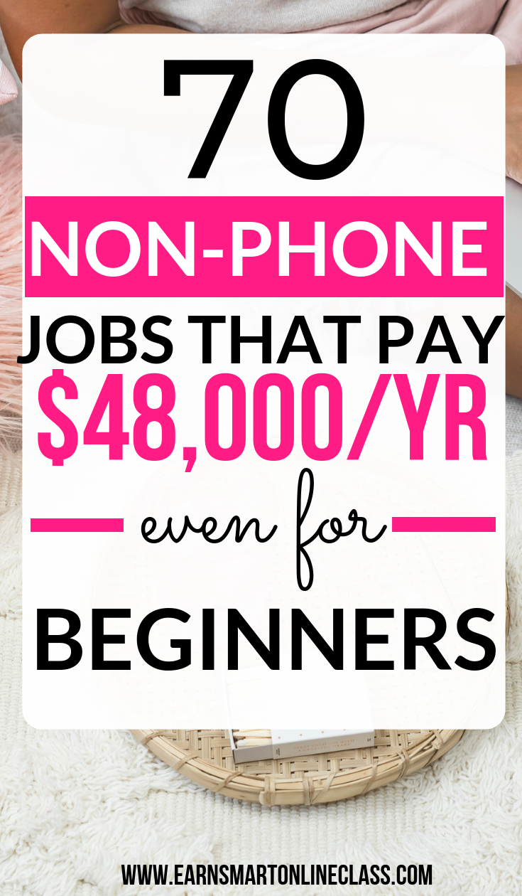 70 Non Phone Work From Home Jobs Hiring Work From Home Jobs Hobbies That Make Money Make Money From Home