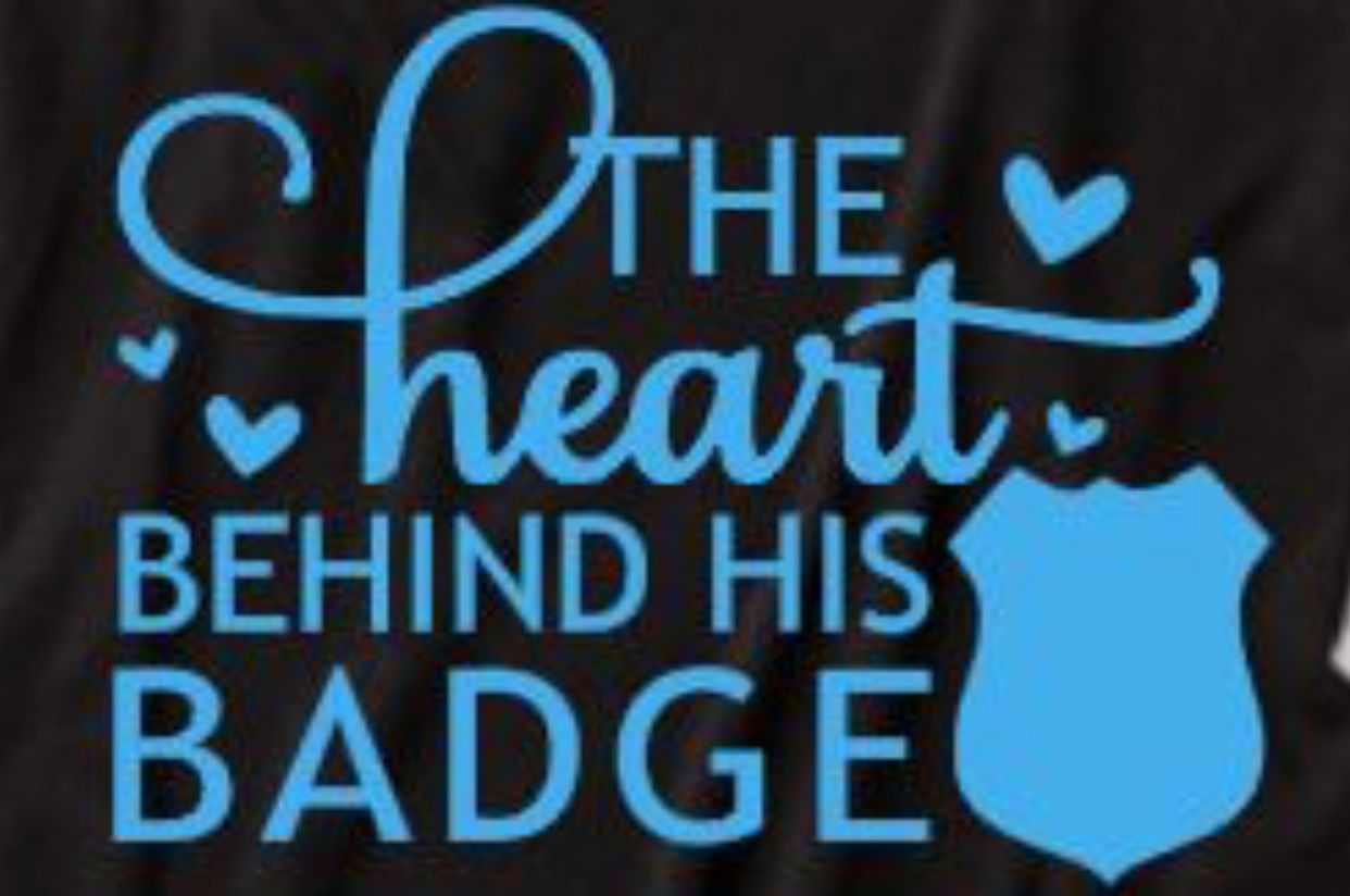 My heart is always behind his badge Correctional officer