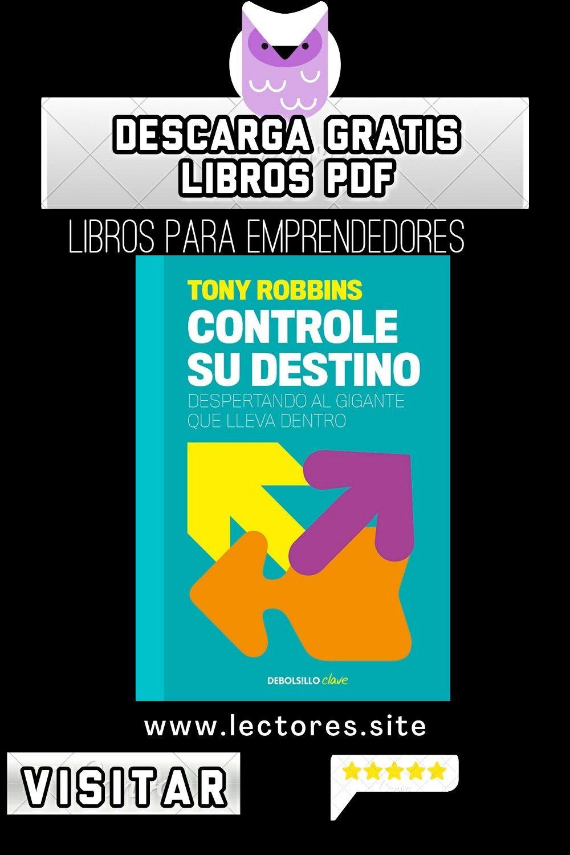 Controle Su Destino Libro Pdf Pdf Libros Tony Robbins Destino