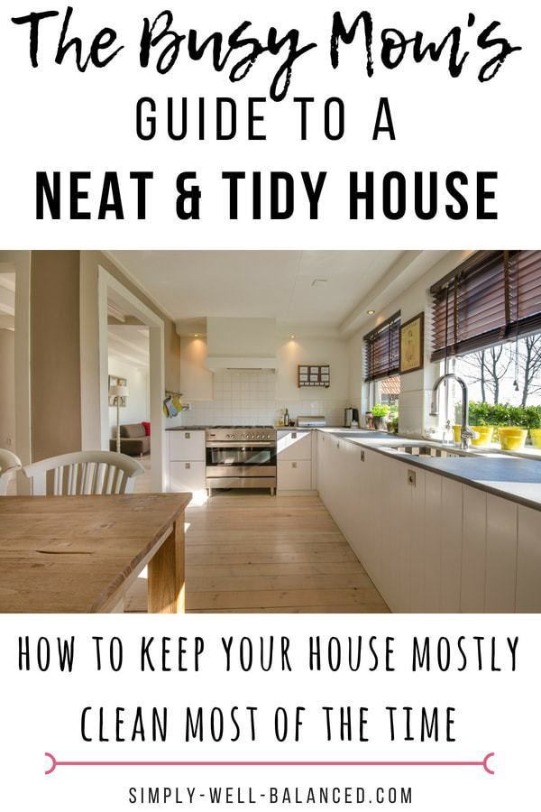 Clean House Tips For Busy Moms Simple Living Minimalism