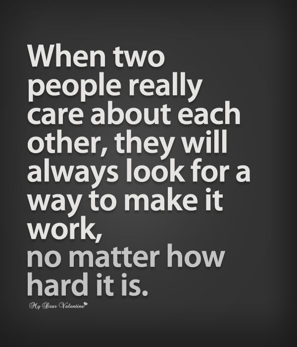 When Two People Care About Each Other Life Quotes Love Quotes