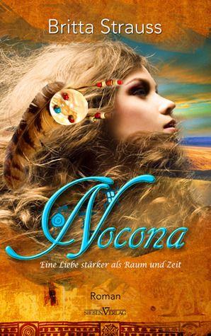 Nocona : eine Liebe stärker als Raum und Zeit