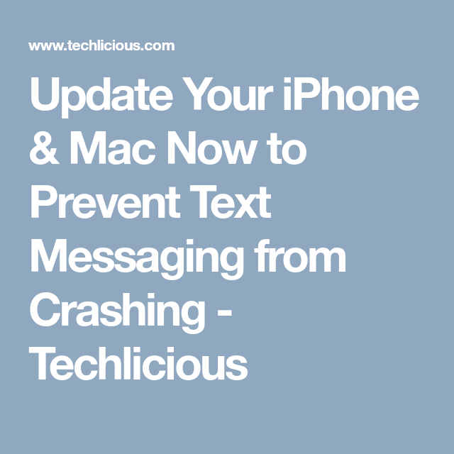 Update Your iPhone & Mac Now to Prevent Text Messaging