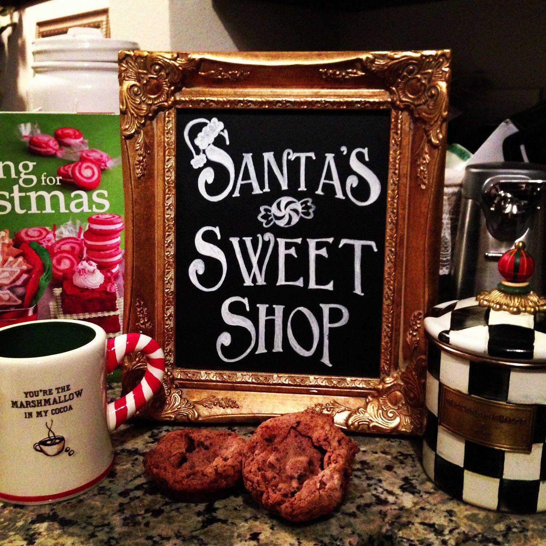 Santa's Sweet Shop Chalkboard Sign For Christmas Baking