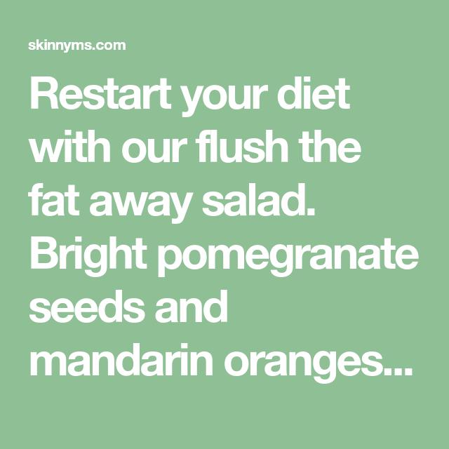 Flush The Fat Away Detox Salad