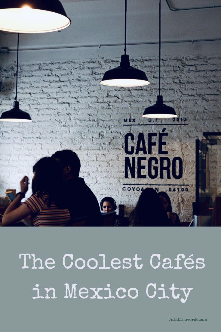 Cool Cafés in Mexico City: Coyoacan and Roma Norte ...