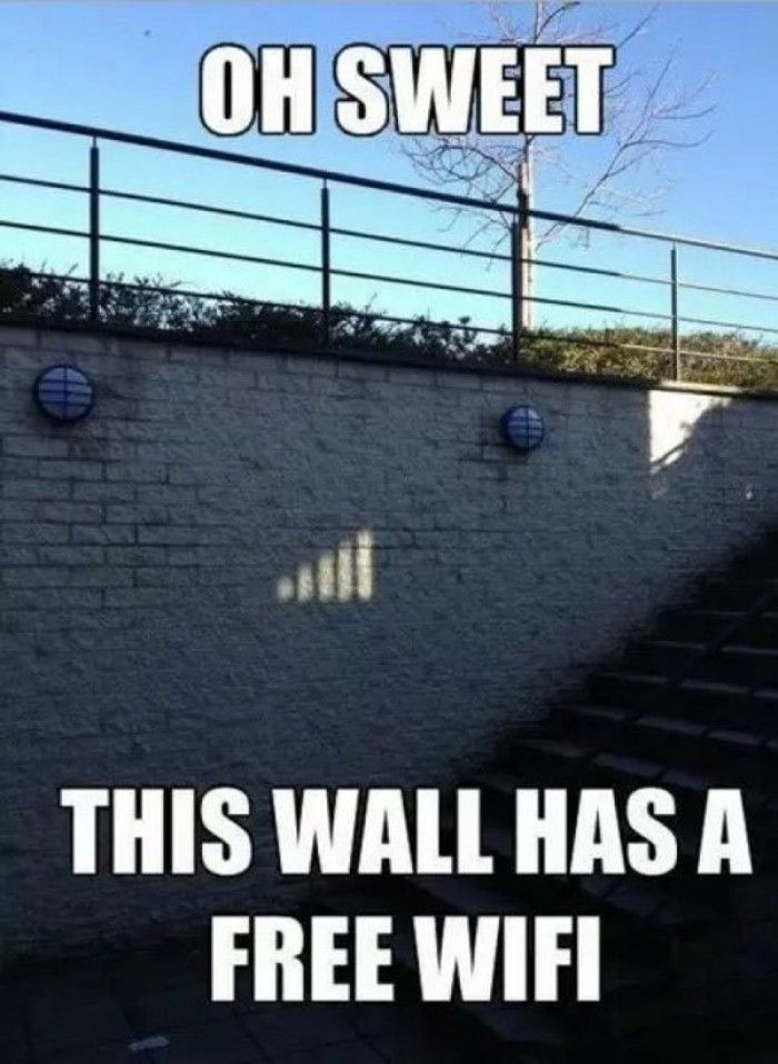 Oh sweet, this wall has a free wifi.