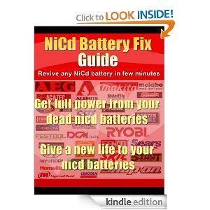 Nicd Battery Fix Guide For All Dead Nickel Cadmium Batteries Http Www Amazon Com Battery Nickel Cadmium Ba Repair Guide Teacher Activities Battery Repair