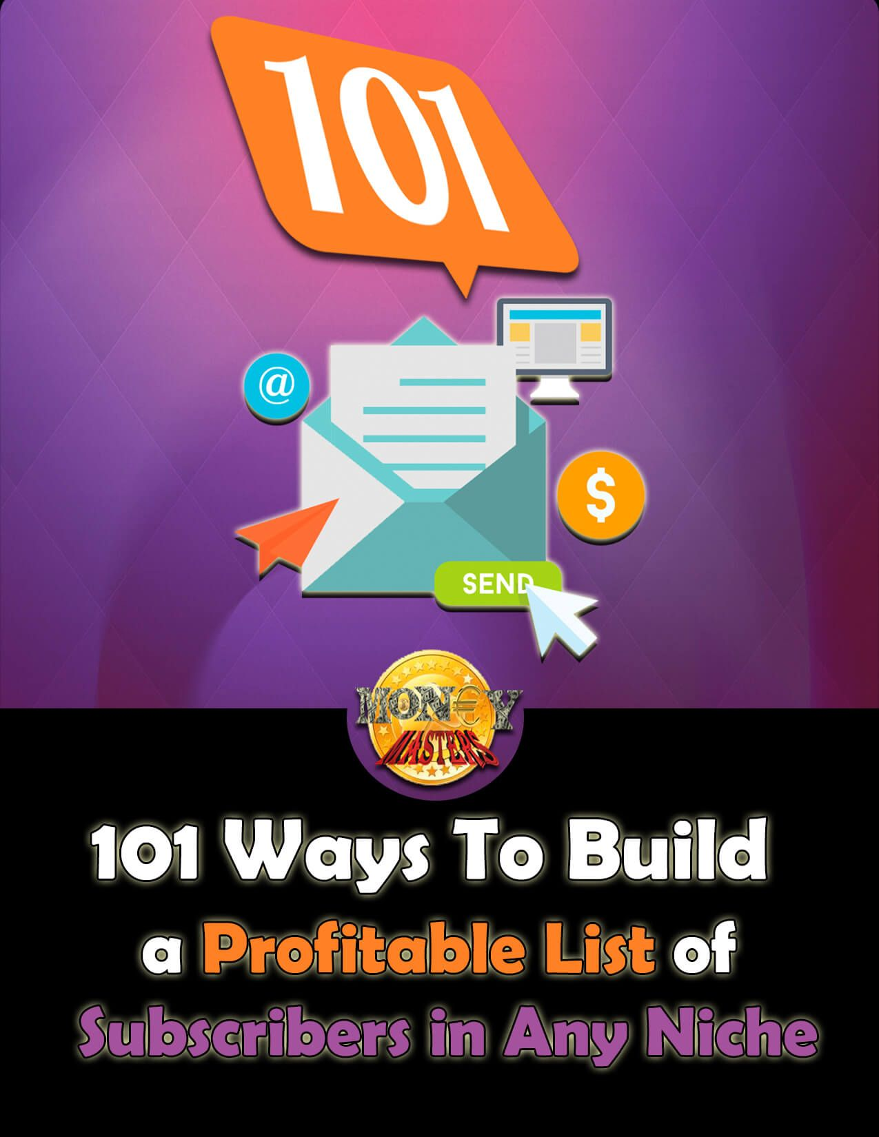 Free eBook: 101 Ways To Build a Profitable List of Subscribers in Any Niche.  https://www.slideshare.net/i-MoneyMasters/101-ways-to-build-a-profitable-list-of-subscribers-in-any-niche