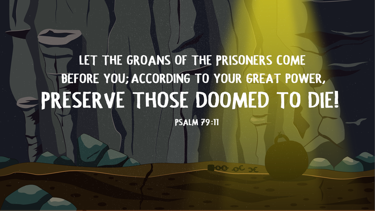 Verse of the Day from Logos.com    시편 79:11, 갇힌 자의 탄식을 주의 앞에 이르게 하시며, 죽이기로 정해진 자도 주의 크신 능력을 따라 보존하소서.