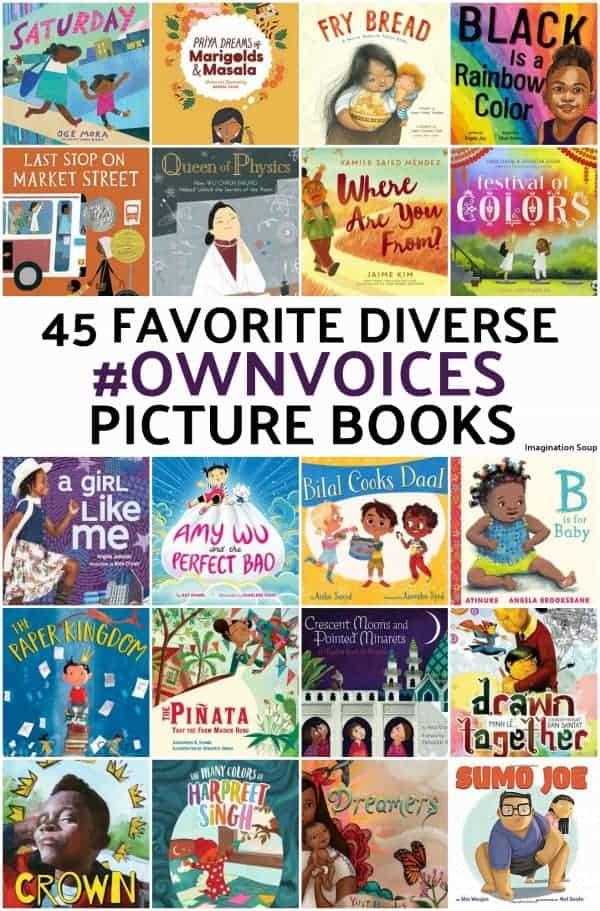 45 Favorite Diverse #Ownvoices Picture Books | Imagination Soup