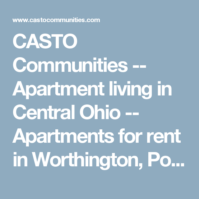 Gahanna Ohio Apartments: CASTO Communities -- Apartment Living In Central Ohio