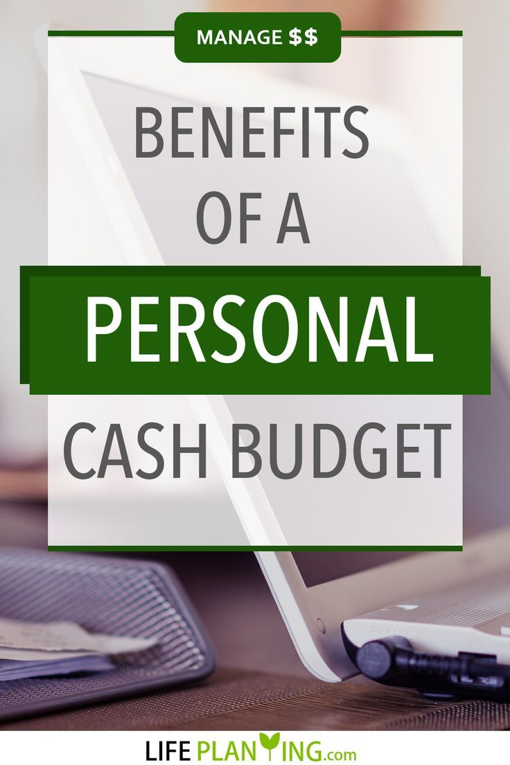 Benefits of a personal cash budget in 2020 cash budget
