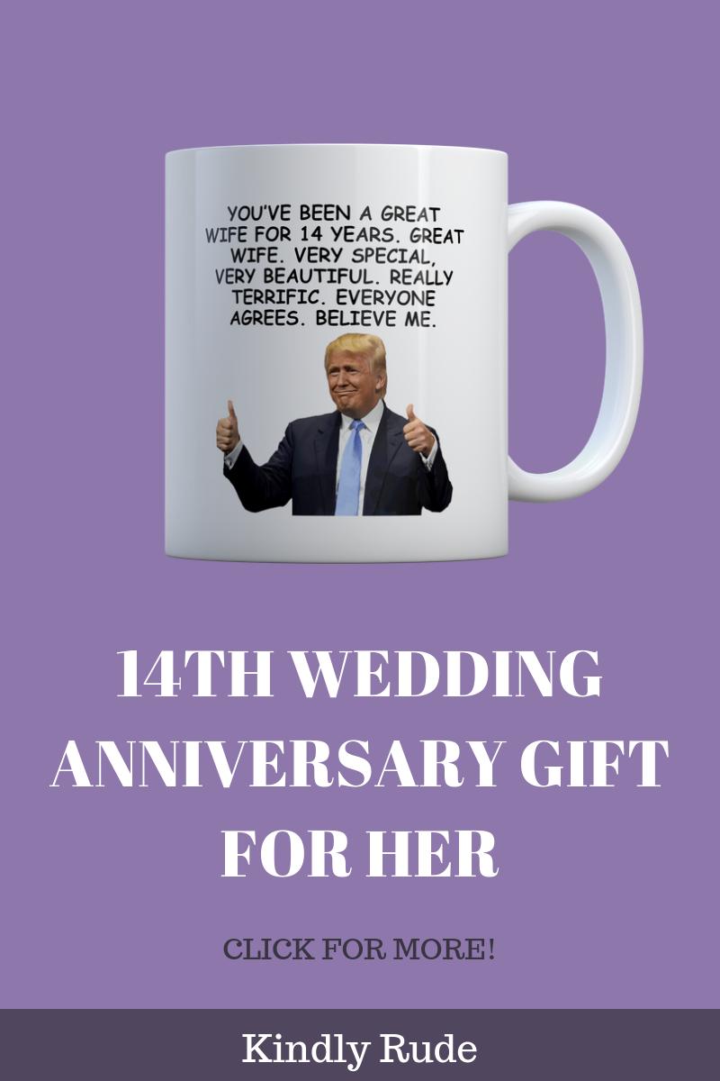 14th Anniversary Funny Trump Gift Mug For Women