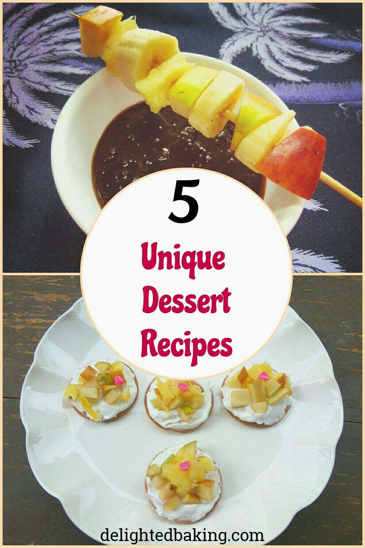 Unique Desserts Recipes Perfect Dessert For Parties