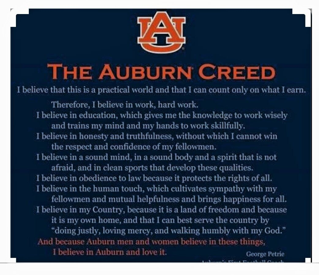 All Auburn fans are raised by this creed, but...if you are
