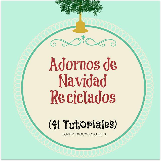 Soy mam en casa recetas f ciles manualidades shopping for Adornos de navidad faciles