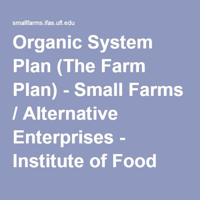Organic System Plan (The Farm Plan) - Small Farms / Alternative