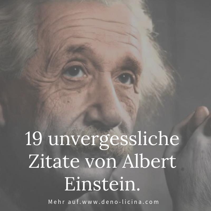19 Unvergessliche Zitate Von Albert Einstein Einstein Zitate Zitate Von Albert Einstein Spruche Einstein