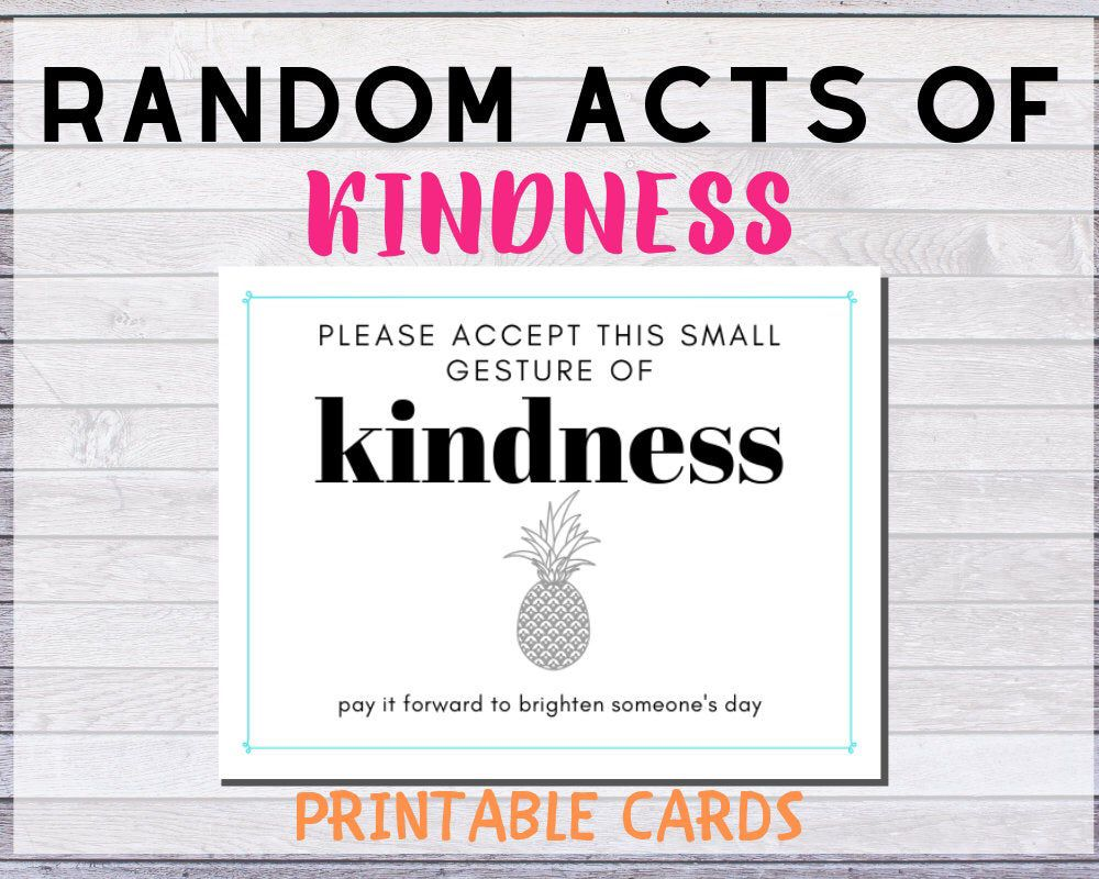 Random Acts of Kindness Cards Printables RAOK Kindness