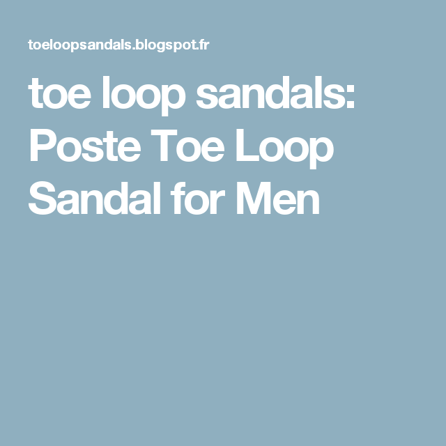 b6b00d819352e This luxury men s leather sandals from poste is a classic toe-loop design
