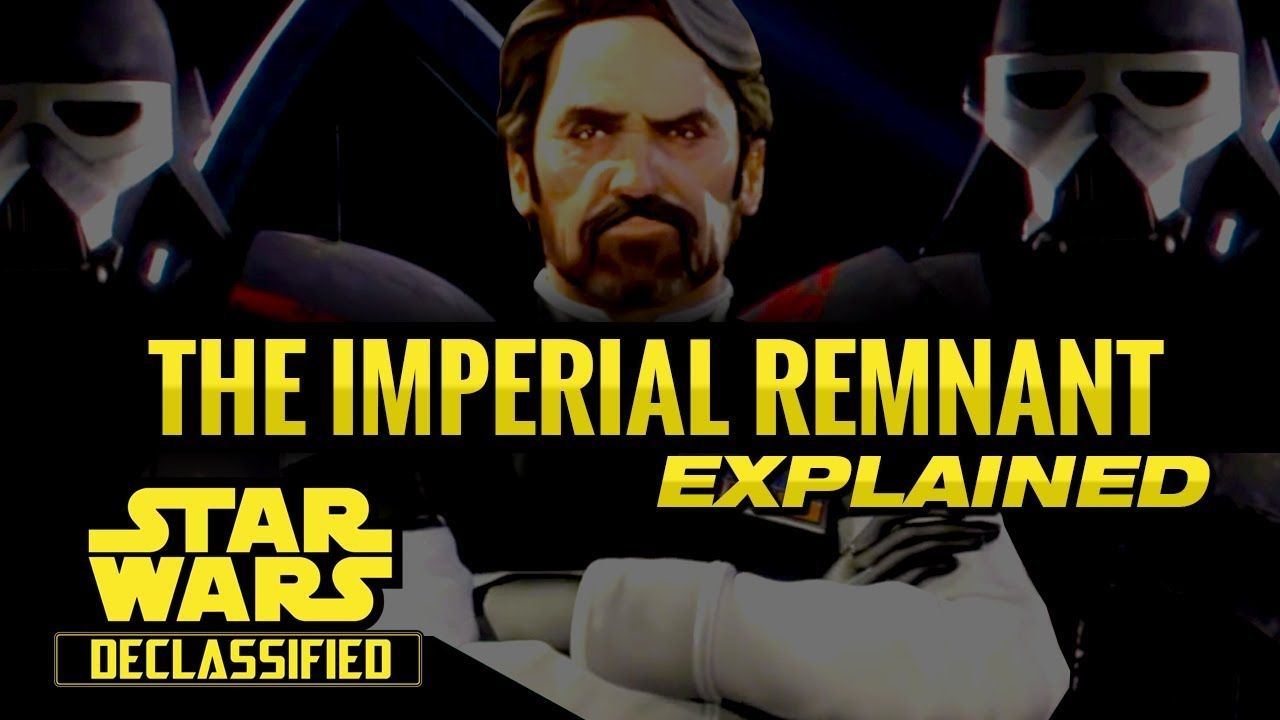 The Imperial REMNANT After Return of The Jedi (Canon)   Star Wars Declassified