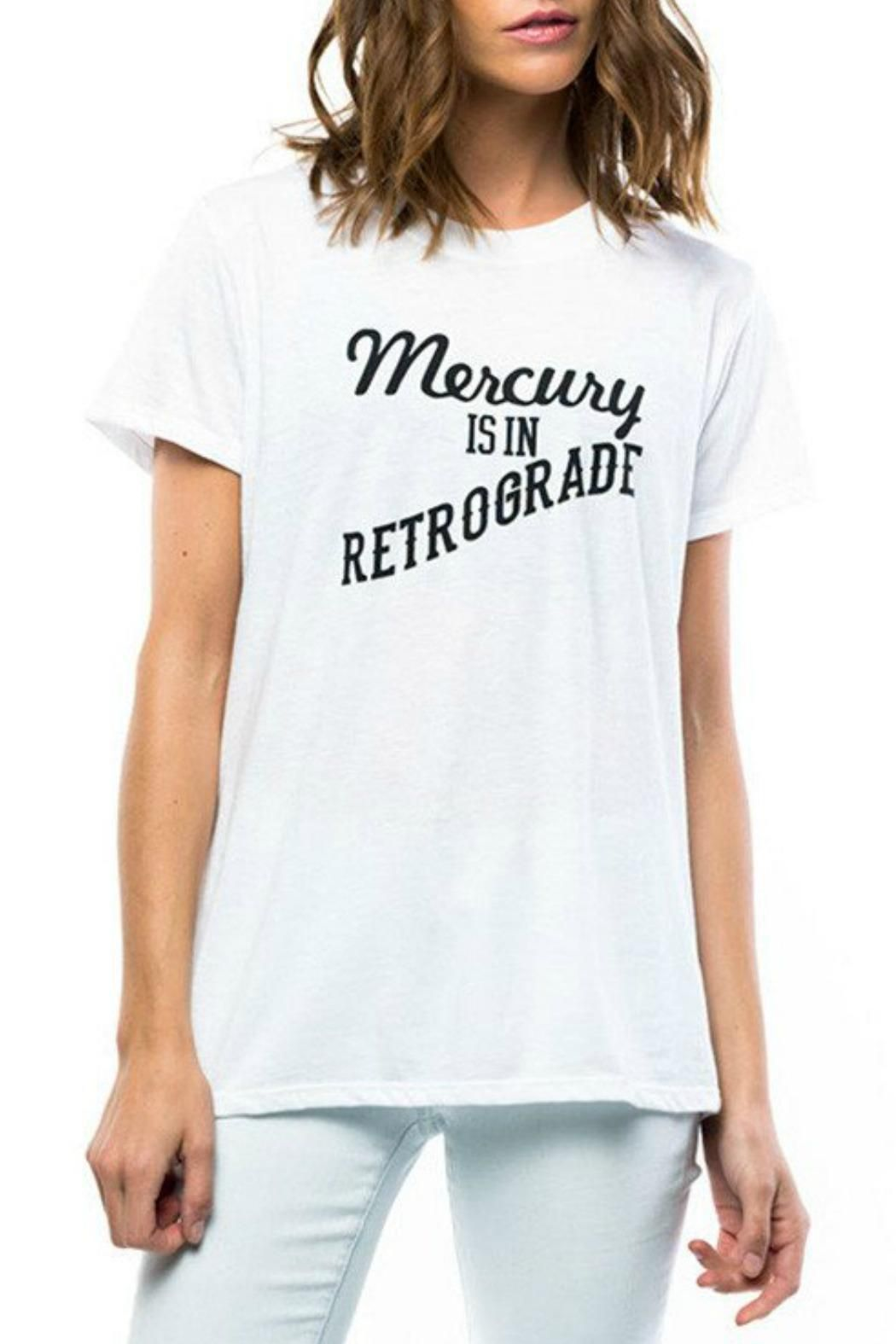 e7a253178ca7 Loose fit triblend jersey tee with Mercury is in Retrograde graphic.  Machine Wash Mercury Retrograde