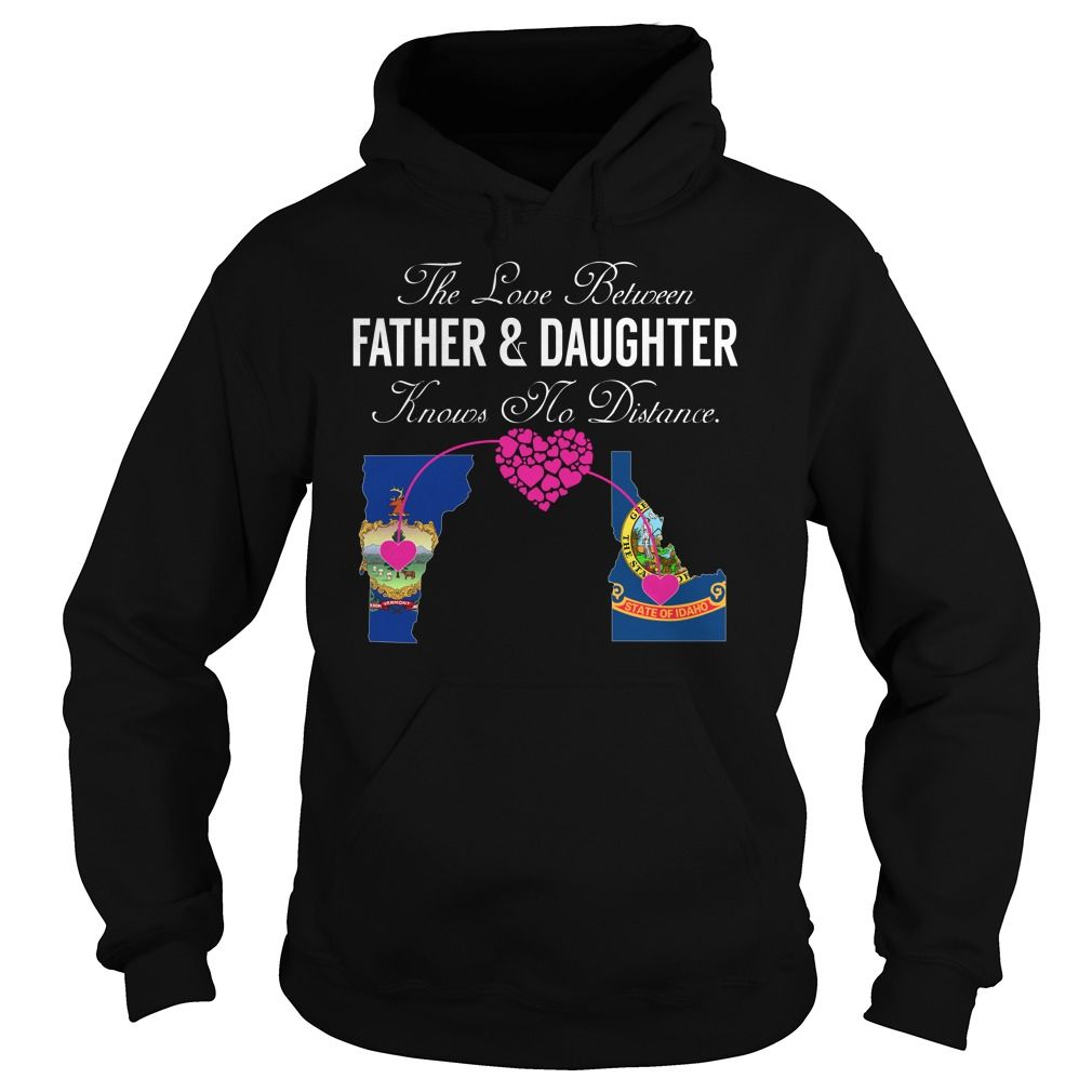The Love Between Father and Daughter Knows No Distance - Vermont Idaho