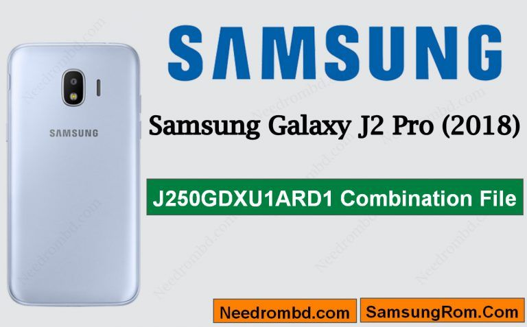 Galaxy J2 Pro J250G Combination File-J250GDXU1ARD1 | Smartphone