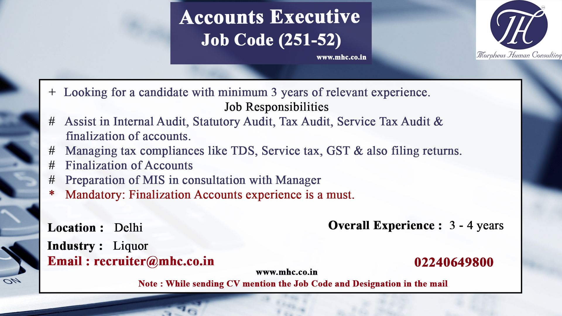We are looking for a accounts executive for our client