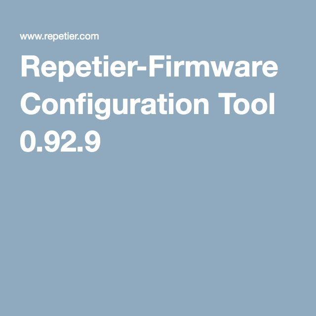 Repetier-Firmware Configuration Tool 0 92 9 | 3D printer parts | 3d