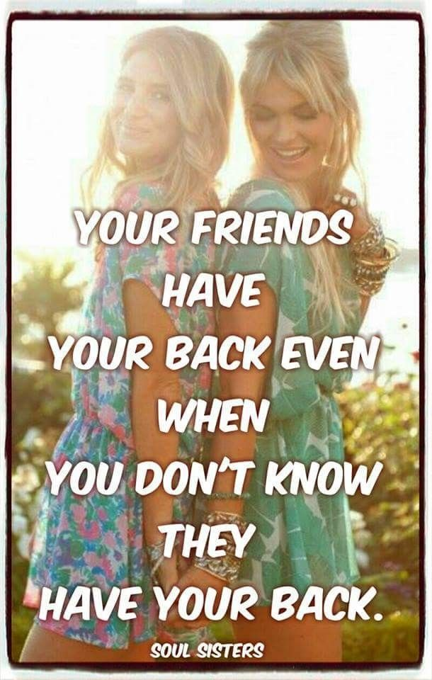 ...your real friends...