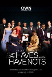 The Haves And The Have Nots Poster With Images Tyler Perry