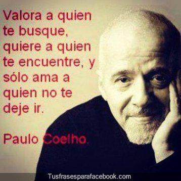 Paulo Coelho Para Pensar En Uno Mismo Pinterest Paulo