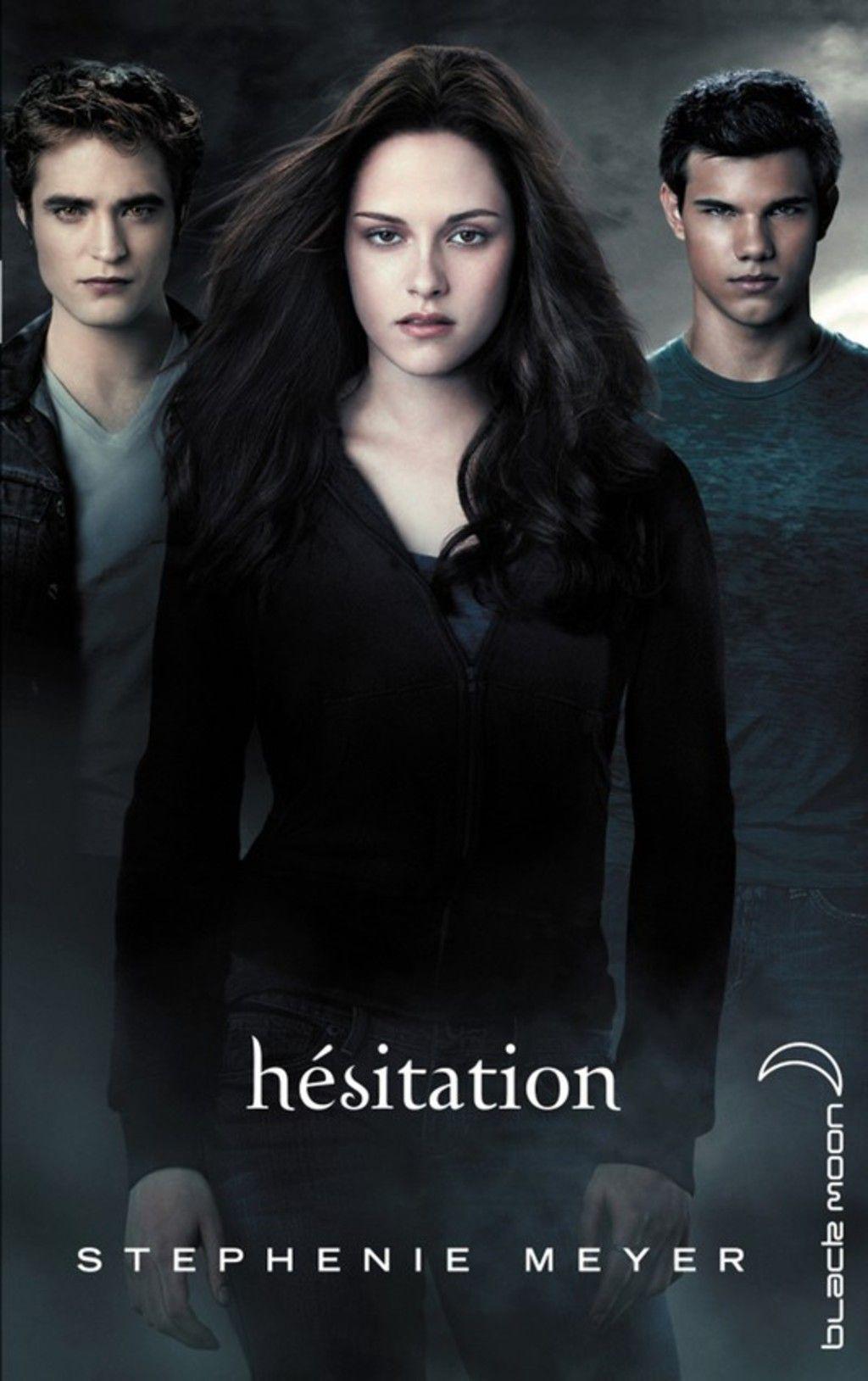 Twilight 3 - Hésitation (eBook) | Twilight saga, Twilight ...