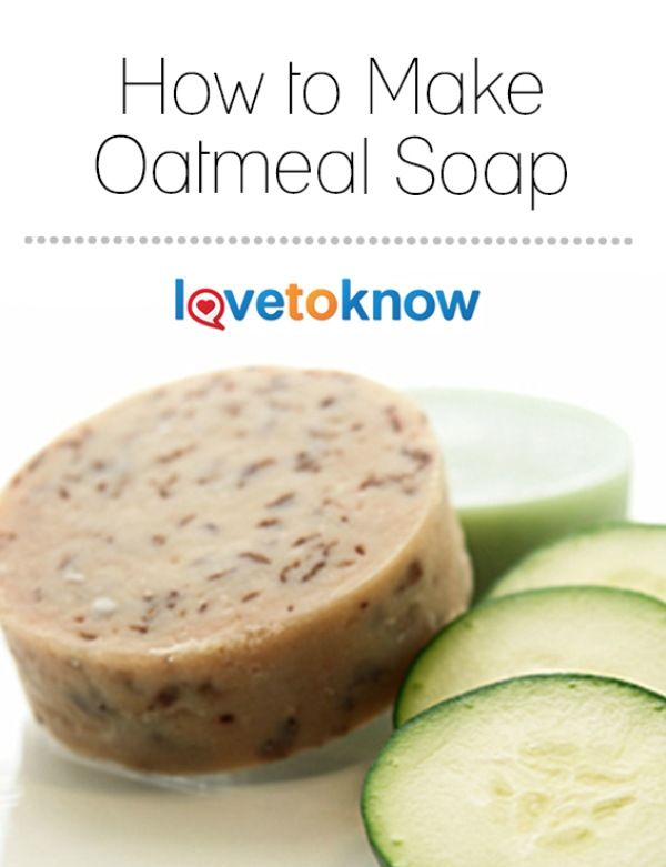 how to make oatmeal soap from scratch