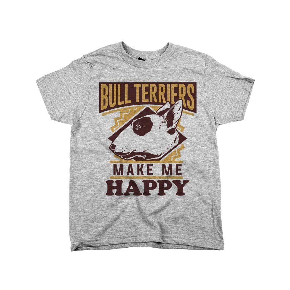 'Bull Terriers Make Me Happy'