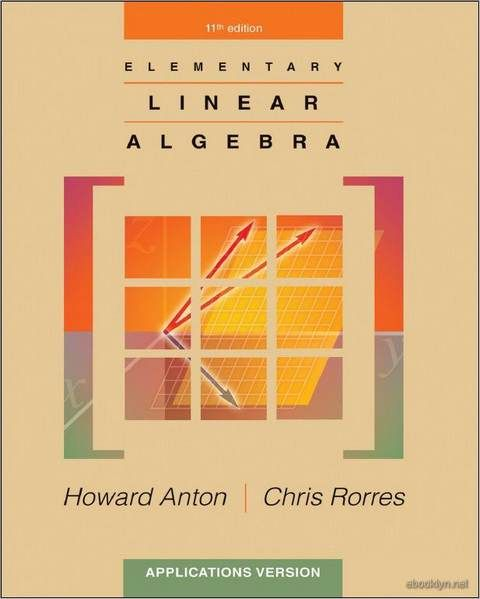 Elementary Linear Algebra Applications Version 11th