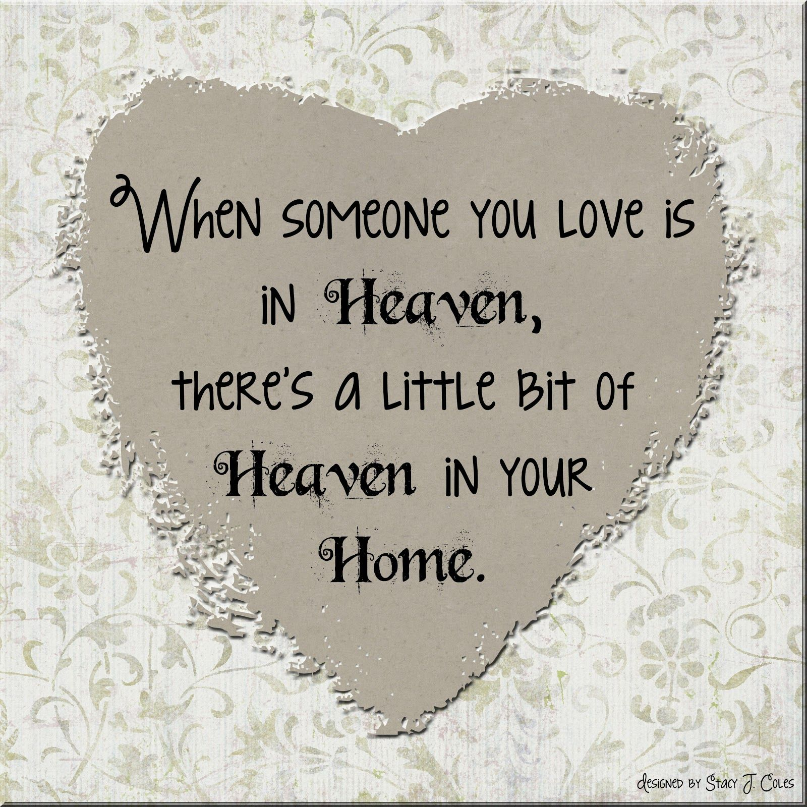In Heaven Quotes Missing Someone s Posters Prints and Wallpapers In Heaven Quotes Missing Someone