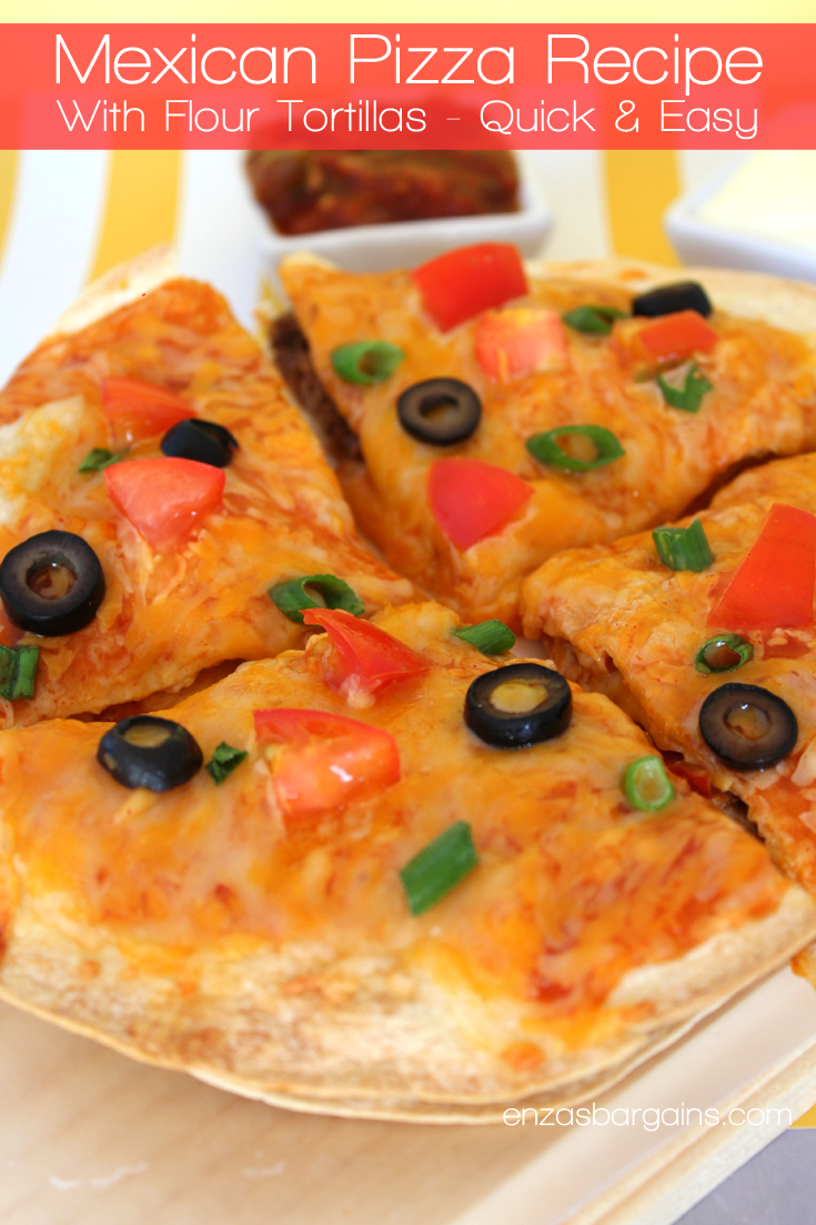 Easy Mexican Main Dishes Part - 46: Mexican Pizza Recipe With Flour Tortillas - Quick U0026 Easy