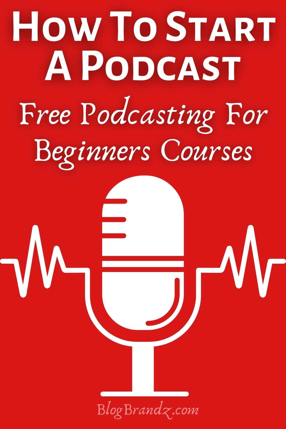 How To Start A Podcast Podcasting Tools Services Courses Tutorials Starting A Podcast Podcast Tips Blog Social Media