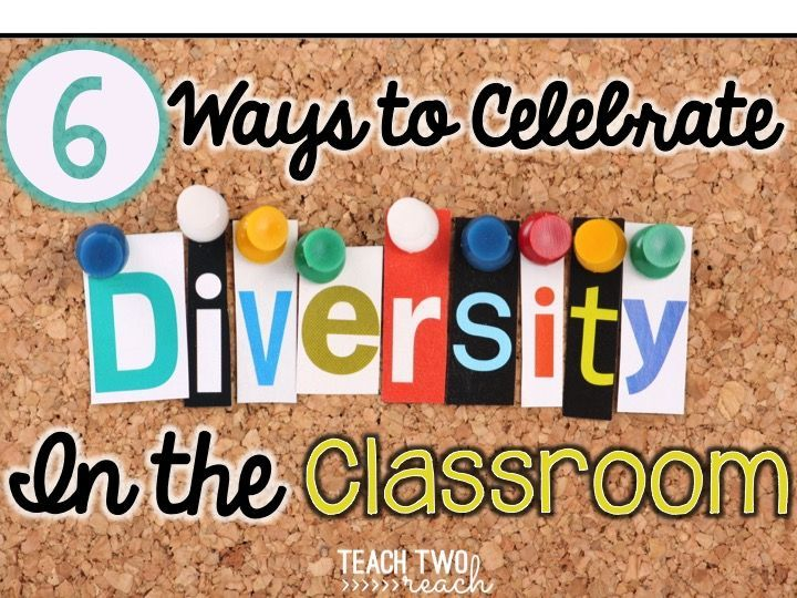 6 Ways to Celebrate Diversity in the Classroom | Classroom