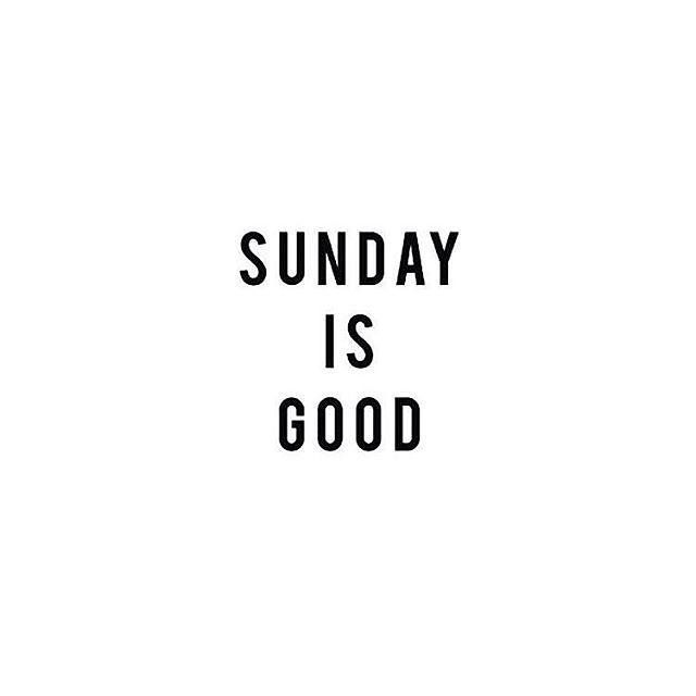 Sunday Is Good  Positive Vibes Quotes    Motivational